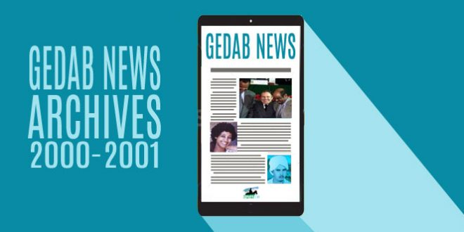 Eritrea: Gedab Reports (Aug 26, 2000 – Aug 21, 2001)